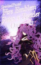 Fire Emblem Fates x Reader by SpiritedPastel