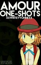 Amour One-Shots by XxWhiteYvonnexX