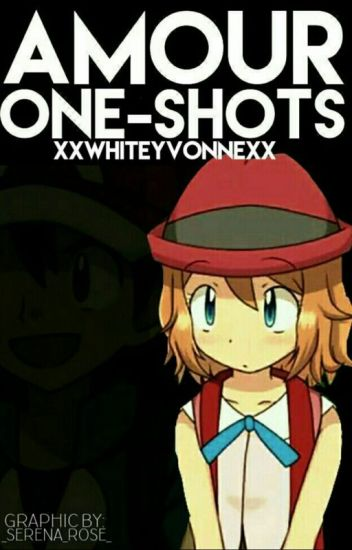 Amour One-Shots