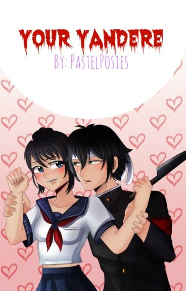 Your Yandere | Book I | Budo x Ayano Fanfic