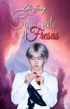 Como Cielo y Fresas » ChanBaek/BaekYeol by ohbany