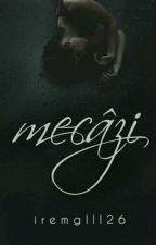 mecâzi by iremglll26