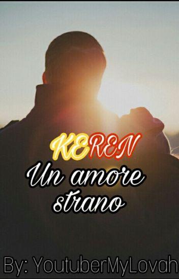 Un amore strano - Keren (IN REVISIONE)