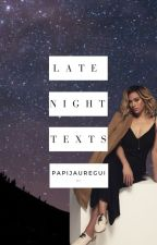 Late Night Texts- Dinah/You by PapiJauregui