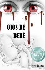 OJOS DE BEBÉ by josep_amateur