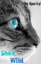 She's Wild by Lilakk
