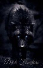 Dark Familiars by treefrog152