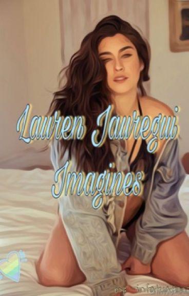 Lauren Jauregui Imagines