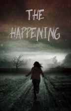 The happening by annanugent