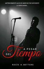 A Pesar Del Tiempo. by LettersBlack