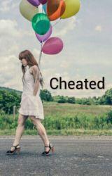 Cheated by lilyana8303
