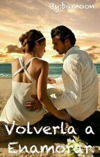 Volverla a Enamorar ||fanfic Daddy Yankee|| by bamoon