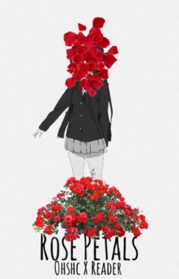 Rose petals (Ohshc X reader)