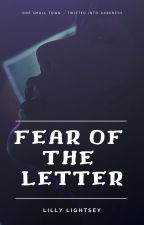 Fear of the Letter by Lidi999
