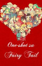 One-shot su Fairy Tail by Artemide5775