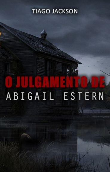 O Julgamento de Abigail Estern