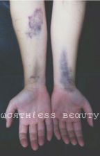 Worthless Beauty L.S *Under Massive Editing* by 28gxiltless