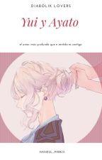 DIABOLIK Lovers ° Ayato X Yui °[finalizada]  by YohanaMagdalenaCruz9