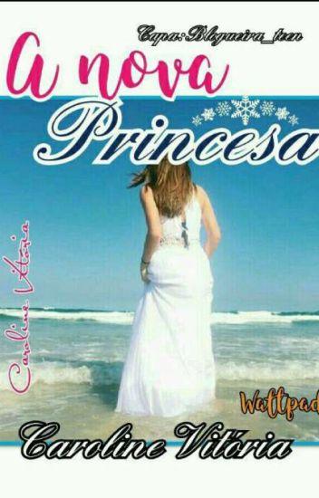 A Nova Princesa