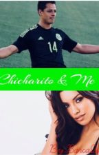 Chicharito & Me by BarcaQueen