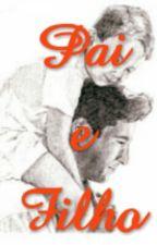 Novela: Pai e Filho by souzashow