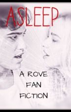 ASLEEP // A DOVE AND RYAN FAN FICTION. by AlexLikesToWrite