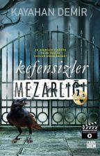KEFENSİZLER MEZARLIĞI by Fantazyatik