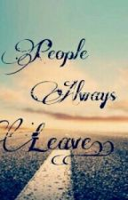 People Always Leave by CassloverAbC
