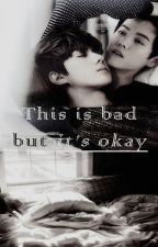 This is bad but it's okay  by SGPink