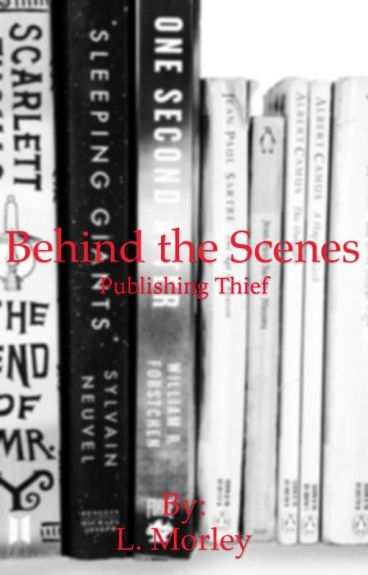 Behind the Scenes: Publishing 'Thief' by NerdyNinja1