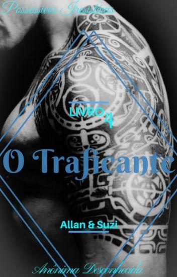 O Traficante- #4