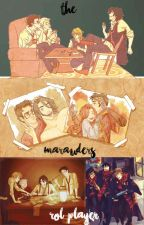The Marauders| RP by gxrlkesley