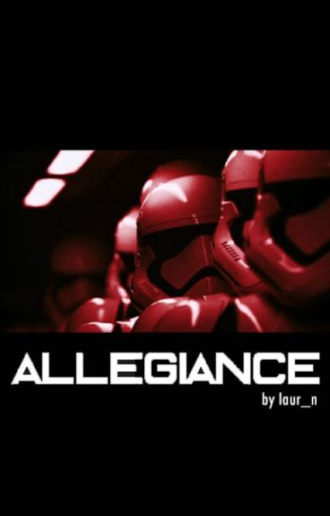 Allegiance // Kylo Ren