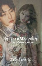 Mr. Troublemaker [박찬열] by itstgksherly