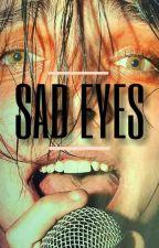 Sad Eyes by Melissa_idea