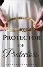 Protector Of Protectors by kainatnisarkhan