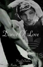 Dance Of Love △L.T△ by YChulim_1DNovelas