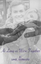 As Long as We're Together by Summer_reading12749