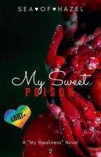 My Sweet Poison (BoyxBoy) (BDSM) by SeaOfHazel