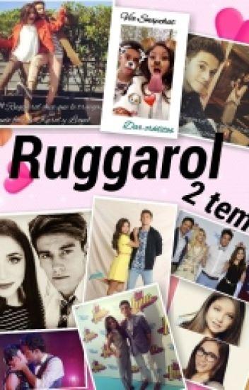 De La Amistad Al Amor Ruggarol 2 Temporada