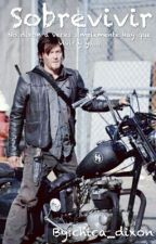 TWD( Fanfic Daryl Dixon) by chica_dixon