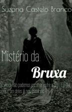 O Mistério Da Bruxa  by SuzanaCasteloBranco3