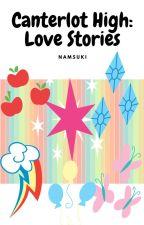 Canterlot High: Love Stories by NamSuki