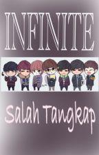 INFINITE SALAH TANGKAP by wya_hyun