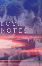 Love Notes by LesBurkes