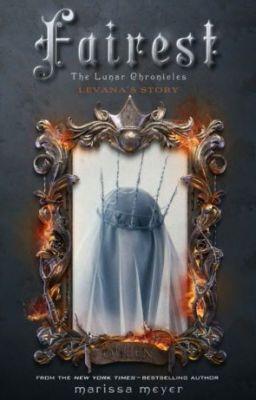 Fairest - The Lunar Chronicles