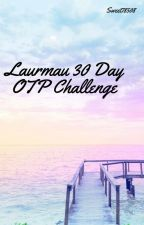 Laurmau 30 Day OTP Challenge by Sweet78508