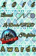 2016 Annual La Banda/CNCO Fanfiction Awards  by LaBanda_CNCO_Awards