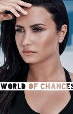 World Of Chances (Em Revisão) by itslaurenizer