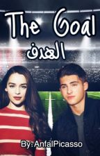 The Goal | الهدف by AnfalPicasso